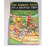 The Bobbsey Twins' On a Bicycle Trip (Bobbsey Twins, 48) (0448080486) by Hope, Laura Lee