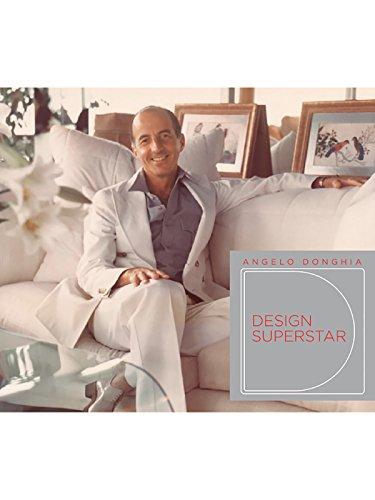 Angelo Donghia: Design Superstar