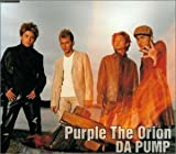 DA PUMP「Purple The Orion」