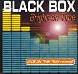 echange, troc Black Box - Bright On Time