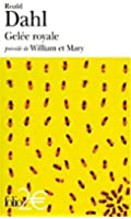 Gelée royale - William et Mary