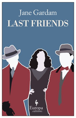 Last Friends (Old Filth Trilogy) (Gardam Old Filth compare prices)