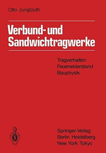 verbund-und-sandwichtragwerke-tragverhalten-feuerwiderstand-bauphysik-german-edition-softcover-repri