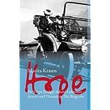 """Hope: Dr. Hope Bridges Adams Lehmann - �rztin und Vision�rin. Die Biografievon """"Marita Krauss"""""""