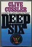 Deep Six (Dirk Pitt Adventure) Clive Cussler