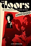 John Densmore The Doors: Unhinged: Jim Morrison's Legacy Goes on Trial