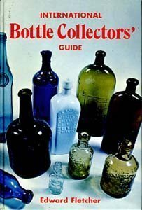 International Bottle Collector's Guide