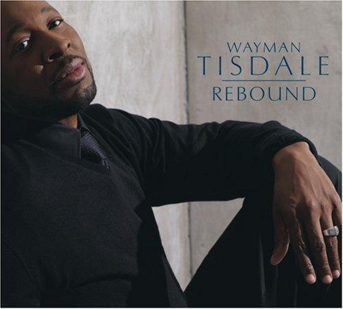 Wayman Tisdale - Rebound - Zortam Music