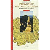 "Piemont, Aostatal, Ligurien. Hugh Johnsons Weinreise. Durch Weind�rfer und Rebbergevon ""Maureen Ashley"""