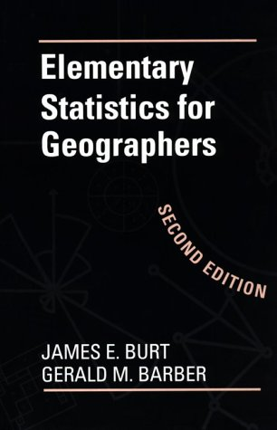 Elementary Statistics for Geographers: Second Edition