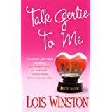 Talk Gertie to Me ~ Lois Winston
