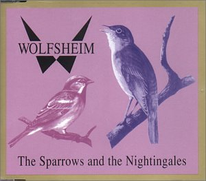 Wolfsheim - Sparrows & the nightingales - Zortam Music