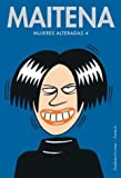 img - for Mujeres Alteradas/ Upset Women (Spanish Edition) book / textbook / text book