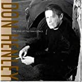 The End Of The Innocenceby Don Henley