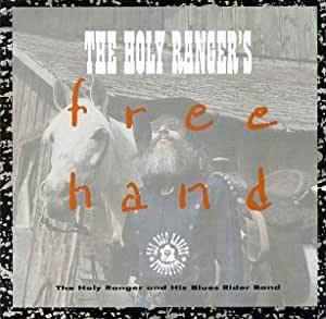 The Holy Ranger's Free Hand