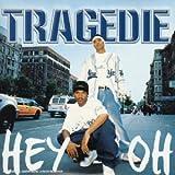 echange, troc Tragédie - Hey Oh