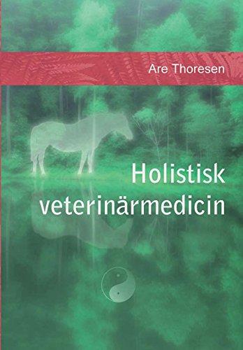 Holistisk veterinärmedicin: Komplementära och alternativa metoder