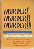 Murder! Murder! Murder! (The Norths Meet Murder, Murder Out of Turn, A Pinch of Poison)