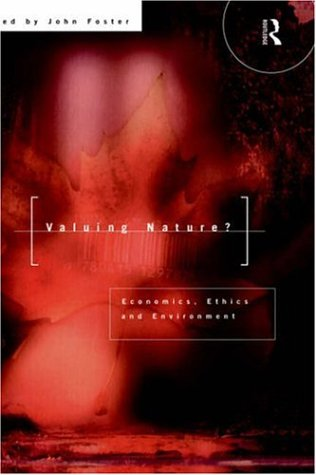 Valuing Nature?: Economics, ethics and environmentFrom Routledge