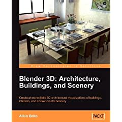 Blender 3D Architecture, Buildings, and Scenery [BLENDER 3D ARCHITECTURE BUILDI]