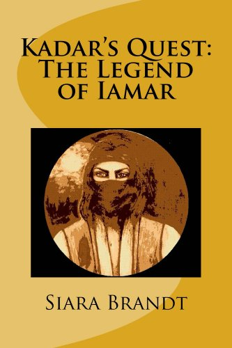 Book: Kadar's Quest - The Legend of Iamar by Siara Brandt