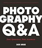 Photography Q&A: Real Questions. Real Answers. (Voices That Matter)