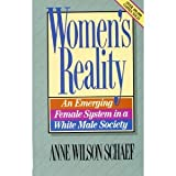 Women's Reality: An Emerging Female System in a White Male Society (0866837531) by Schaef, Anne Wilson