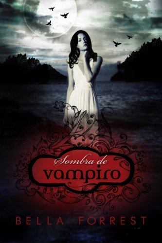 Sombra de vampiro: Volume 1