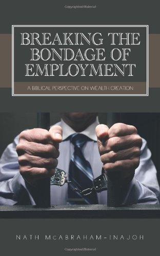 Brechen der Knechtschaft der Beschäftigung: eine biblische Perspektive auf die Schaffung von Wohlstand