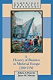 img - for A History of Business in Medieval Europe, 1200-1550 (Cambridge Medieval Textbooks) book / textbook / text book