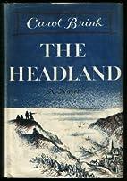The Headland by Carol Ryrie Brink