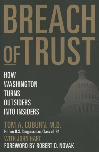 Breach of Trust: How Washington Turns Outsiders Into Insiders PDF