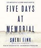 Five Days at Memorial: Life and Death
