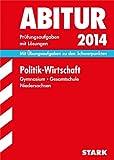 img - for Abitur-Pr fungsaufgaben Politik - Wirtschaft 2014 Gymnasium Niedersachsen book / textbook / text book