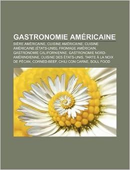 Gastronomie americaine biere americaine cuisine americaine cuisine americaine etats unis for Cuisine americaine