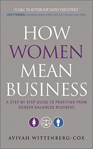 how-women-mean-business-a-step-by-step-guide-to-profiting-from-gender-balanced-business