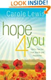Hope 4 You: God's Plan for Your Health and Happiness (First Place 4 Health)