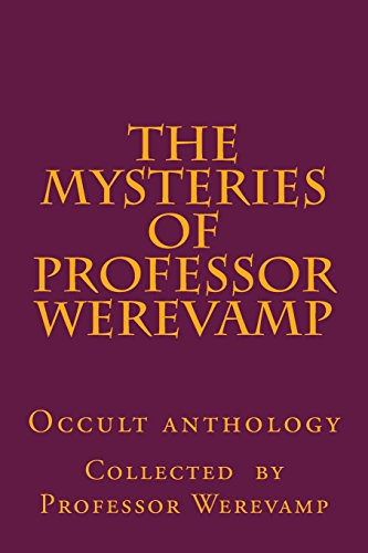 The mysteries of Professor Werevamp