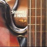 Maxwell House II