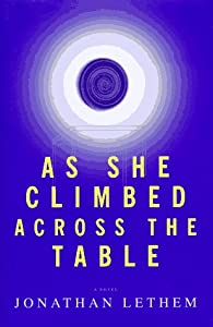 "Cover of ""As She Climbed Across the Table..."