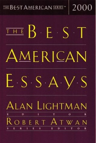 The Best American Essays 2000 (The Best American Series), ALAN LIGHTMAN, ROBERT ATWAN