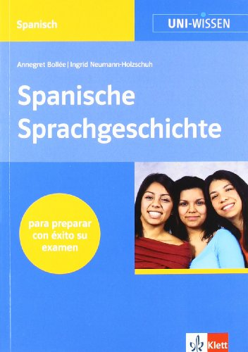 Uni-Wissen, Spanische Sprachgeschichte