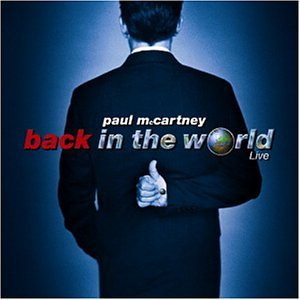 Paul McCartney - Back in the World - Zortam Music