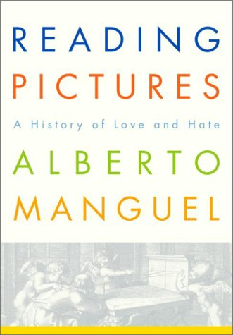 Reading Pictures: A History of Love and Hate