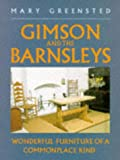 img - for Gimson and the Barnsleys: Wonderful Furniture of a Commonplace Kind (Art/architecture) book / textbook / text book