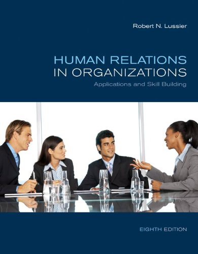 Human Relations in Organizations: Applications and Skill...