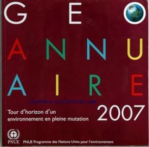 geo-annuaire-du-31-12-2007-tour-dhorizon-environnement-en-pleine-mutation-sommaire-preface-aperau-ge