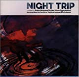 NIGHT TRIP Compiled by 松浦俊夫