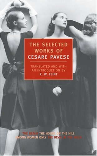 The Selected Works of Cesare Pavese (New York Review Books Classics)
