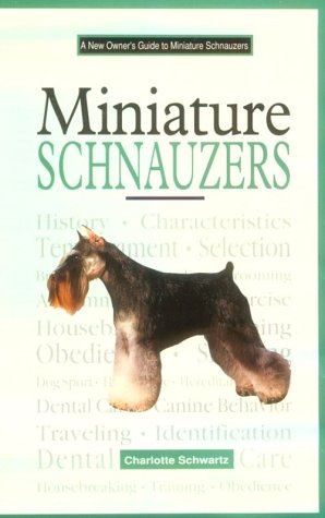 A New Owner's Guide to Miniature Schnauzers